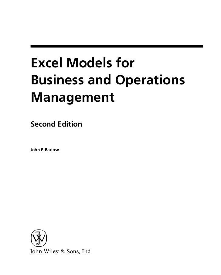 Excel Models forBusiness and OperationsManagementSecond EditionJohn F. Barlow