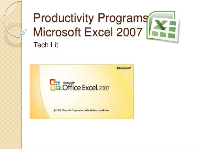 Productivity Programs Microsoft Excel 2007 Tech Lit