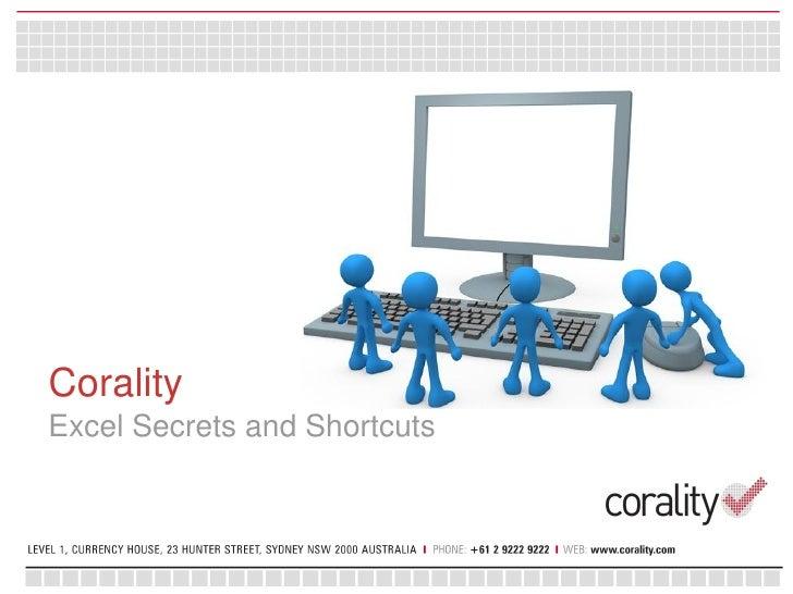 CoralityExcel Secrets and Shortcuts