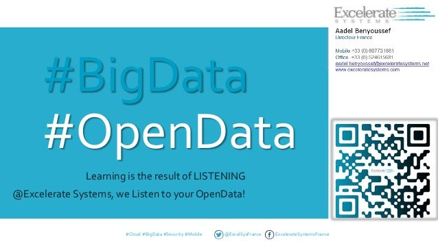 #BigData #OpenData Learning is the result of LISTENING @Excelerate Systems, we Listen to your OpenData!  #Cloud #BigData #...