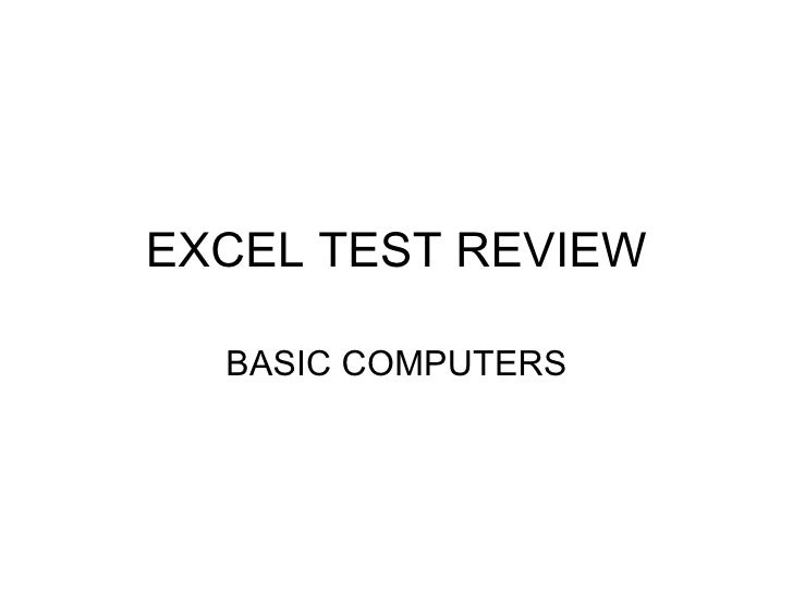 EXCEL TEST REVIEW BASIC COMPUTERS