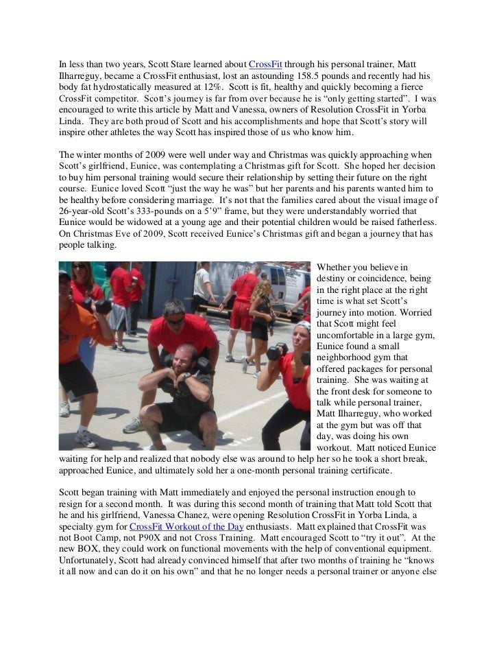In less than two years, Scott Stare learned about CrossFit through his personal trainer, MattIlharreguy, became a CrossFit...