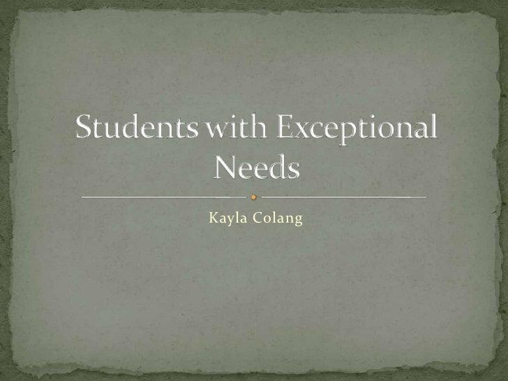 Exceptional Needs
