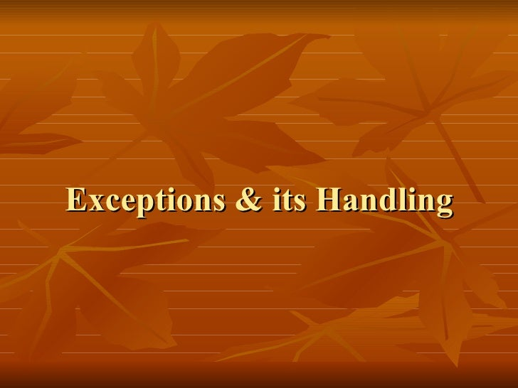 Exceptions & its Handling