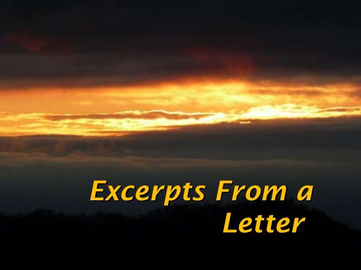 Excerpts From a Letter