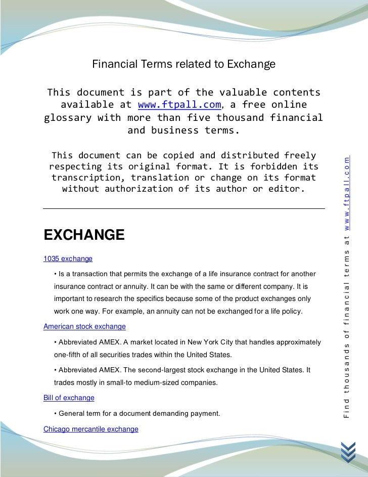 Financial Terms related to Exchange This document is part of the valuable contents   available at www.ftpall.com, a free o...