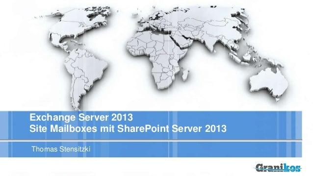 Exchange Server 2013 Site Mailboxes mit SharePoint Server 2013 Thomas Stensitzki