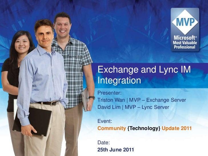 CTU June 2011 - Exchange and Lync IM Integration