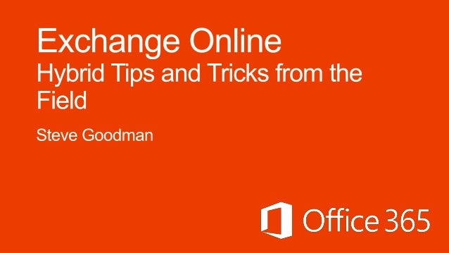 Exchange Online - Hybrid tips and tricks from the field