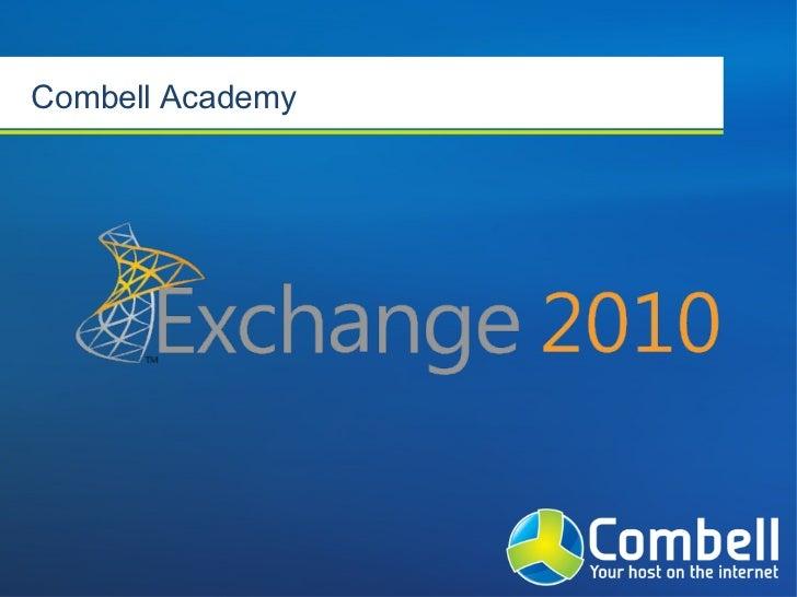 Combell Academy - Exchange 2010