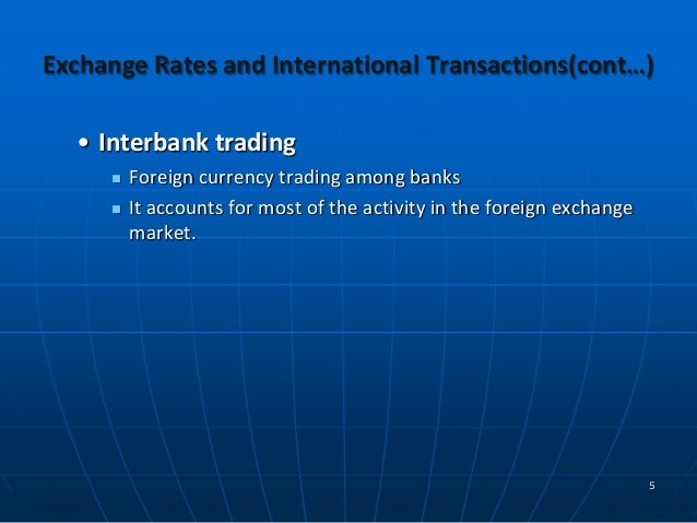 international trade and foreign exchange rate essay Executive summary the foreign exchange market is an international trade lubricant facilitating world trade its primary functions are currency convertibility and the provision of assurance against volatility of currency exchange rate fluctuations known as foreign exchange.