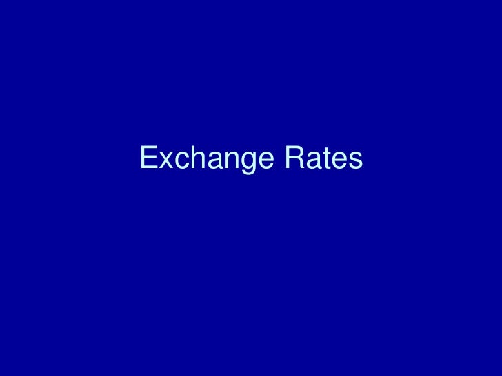 Exchange Rates Expanded
