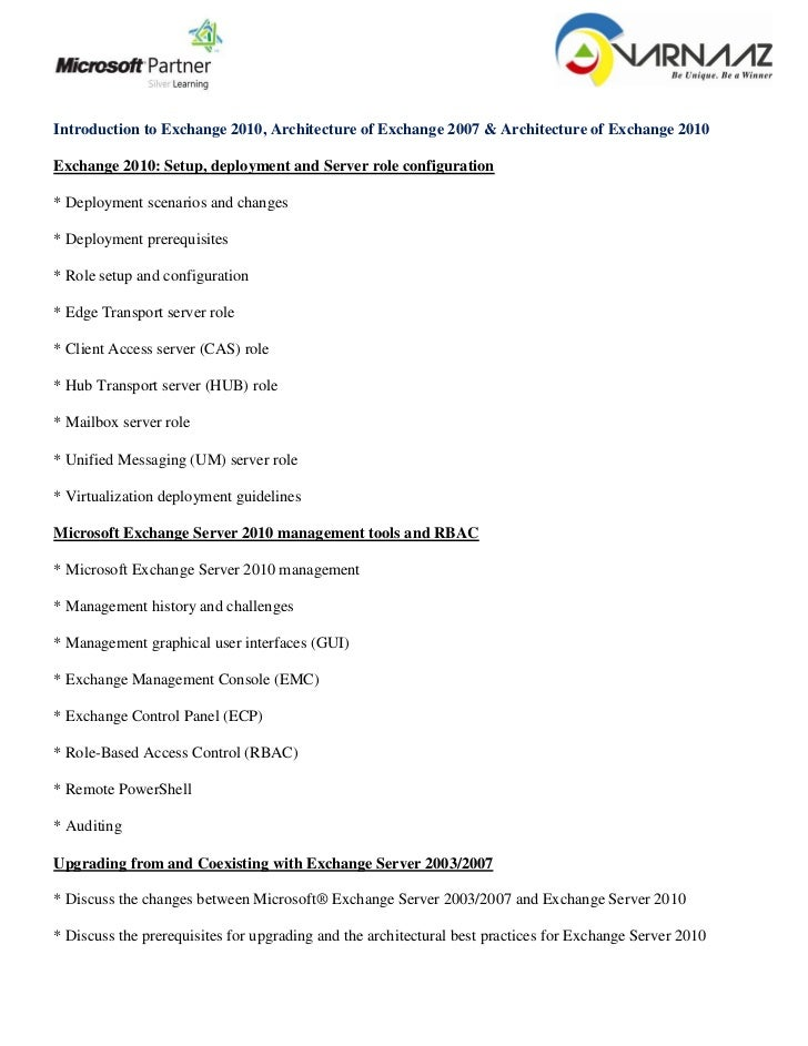 Introduction to Exchange 2010, Architecture of Exchange 2007 & Architecture of Exchange 2010Exchange 2010: Setup, deployme...