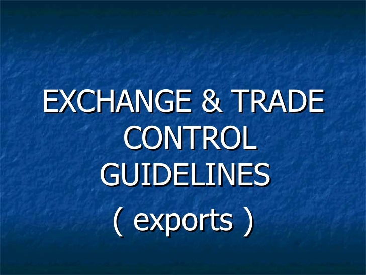 Exchange trade control