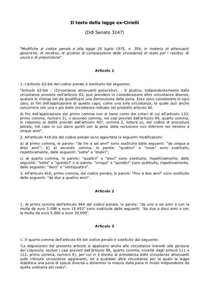 """Il testo della legge ex-Cirielli                                      (Ddl Senato 3247)""""Modifiche al codice penale e alla ..."""