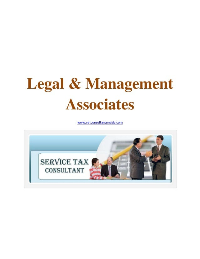 Legal & Management Associates www.vatconsultantsnoida.com