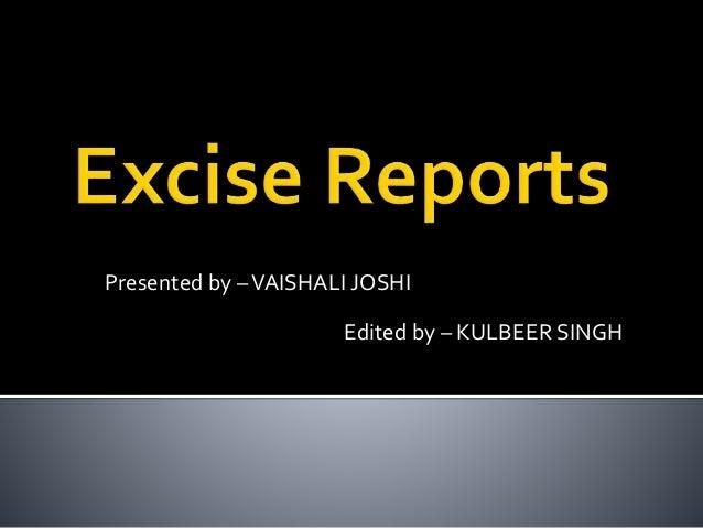 Presented by –VAISHALI JOSHI Edited by – KULBEER SINGH