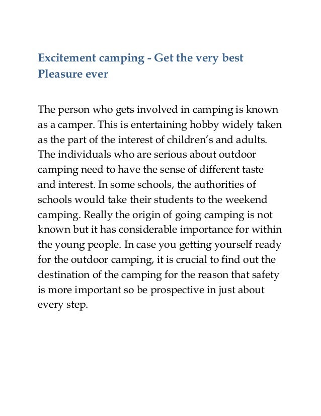 Excitement camping - Get the very best Pleasure ever The person who gets involved in camping is known as a camper. This is...