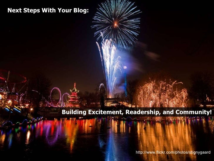 Taking Your Blog to the Next Level: Building Excitement, Readership and Community!