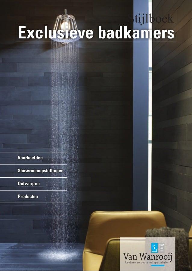 Muurverf Voor Badkamer ~ Exclusieve badkamers www vanwanrooij tiel nl Tel nr 0344  63 70