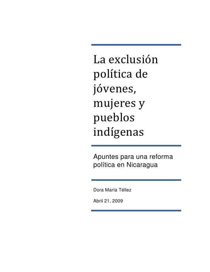 La exclusión política de jóvenes, mujeres y pueblos indígenas Apuntes para una reforma política en Nicaragua   Dora María ...