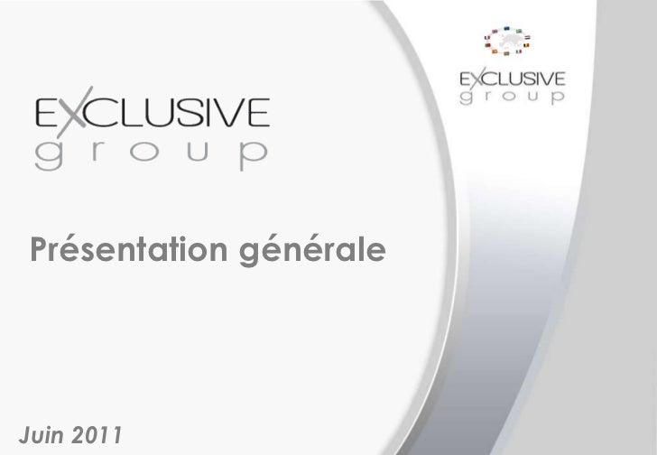 Présentation générale Juin 2011