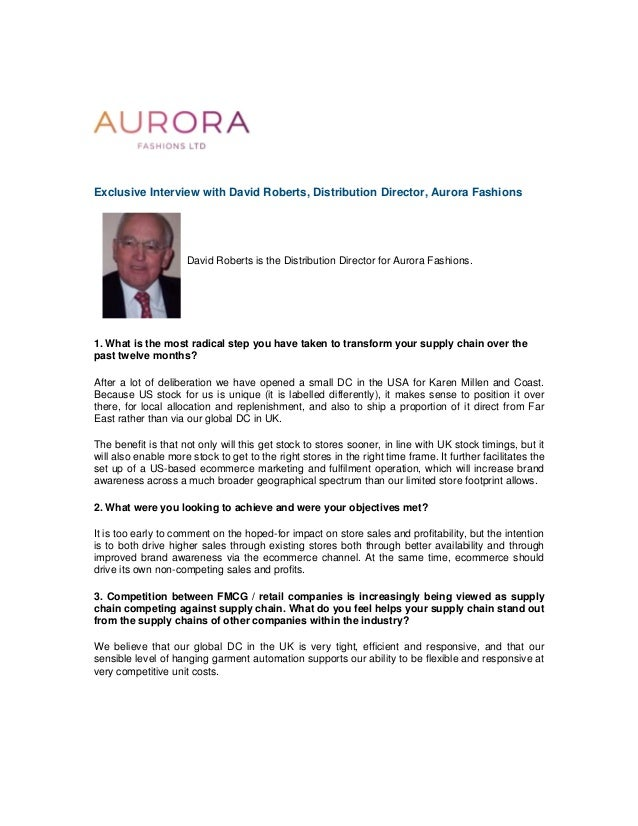 Exclusive Interview with David Roberts, Distribution Director, Aurora Fashions David Roberts is the Distribution Director ...