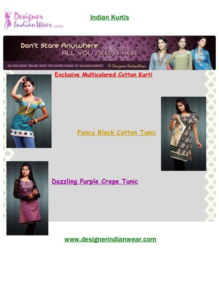 Indian Kurtis Exclusive Multicolored Cotton Kurti         Fancy Black Cotton TunicDazzling Purple Crepe Tunic    www.desig...