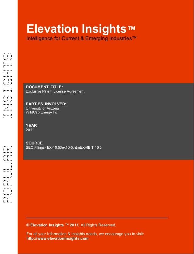 Elevation Insights™  |  Exclusive Patent License Agreement  (University of Arizona, Wild Cap Energy Inc)