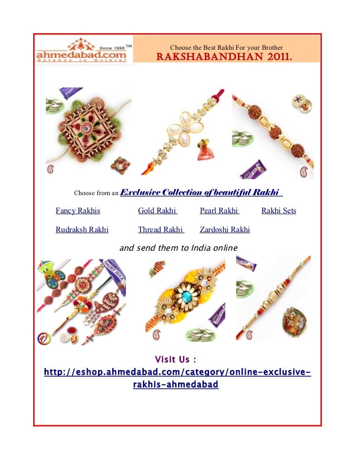 Choose the Best Rakhi For your Brother                            Rakshabandhan 2011.      Choose from an Exclusive Collec...