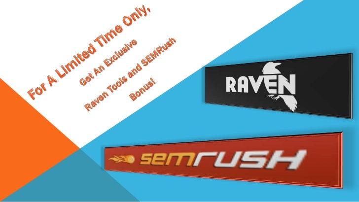 Exclusive Raven Tools and SEMRush Bonus