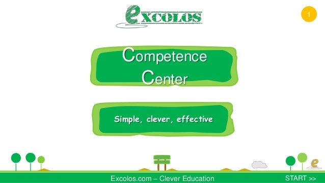 -CompetenceCenterSimple, clever, effectiveExcolos.com – Clever Education START >>1