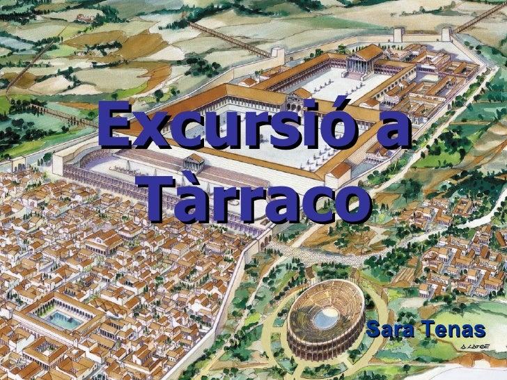 Excursió A Tàrraco