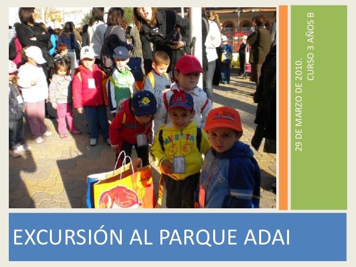 EXCURSIÓN AL PARQUE ADAI<br />29 DE MARZO DE 2010.CURSO 3 AÑOS B<br />