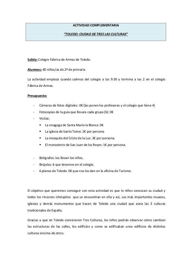"""ACTIVIDAD COMPLEMENTARIA """"TOLEDO: CIUDAD DE TRES LAS CULTURAS""""  Salida: Colegio Fábrica de Armas de Toledo. Alumnos: 60 ni..."""