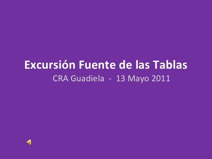 Excursión Fuente de las Tablas  CRA Guadiela  -  13 Mayo 2011