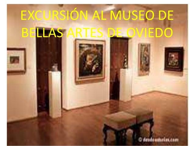 EXCURSIÓN AL MUSEO DE BELLAS ARTES DE OVIEDO