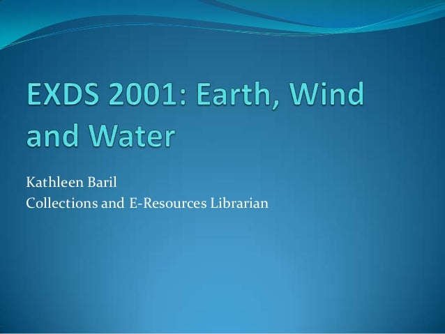 Exds 2001 earth, wind and water