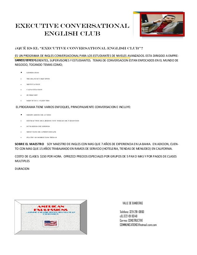 """EXECUTIVE CONVERSATIONAL      ENGLISH CLUB¿Qué ES EL """"EXECUTIVE CONVERSATIONAL ENGLISH CLUB""""?ES UN PROGRAMA DE INGLES CONV..."""