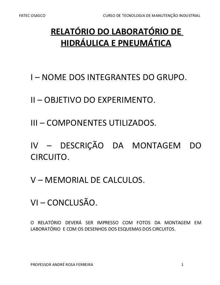 FATEC OSASCO                         CURSO DE TECNOLOGIA DE MANUTENÇÃO INDUSTRIAL               RELATÓRIO DO LABORATÓRIO D...
