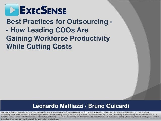Best Practices for Outsourcing -      - How Leading COOs Are      Gaining Workforce Productivity      While Cutting Costs ...