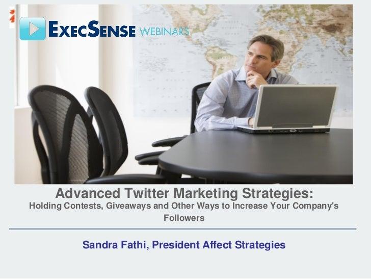 Advanced Twitter Marketing Strategies from Sandra Fathi