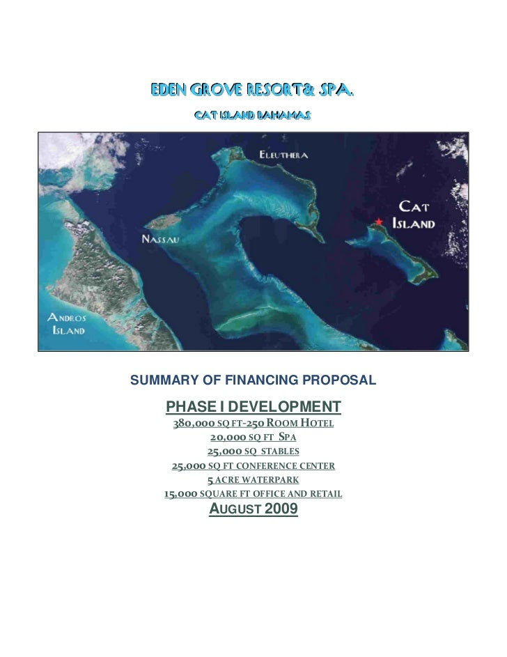 EDEN GROVE RESORT& SPA..  EDEN GROVE RESORT& SPA         CAT IISLAND BAHAMAS         CAT SLAND BAHAMASSUMMARY OF FINANCING...