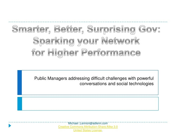 Public Managers addressing difficult challenges with powerful                      conversations and social technologies  ...