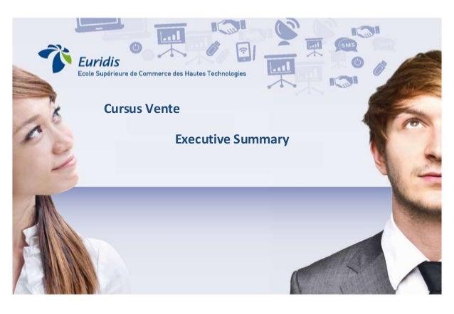 Cursus Vente – La communication au service du vendeur Cursus Vente Executive Summary