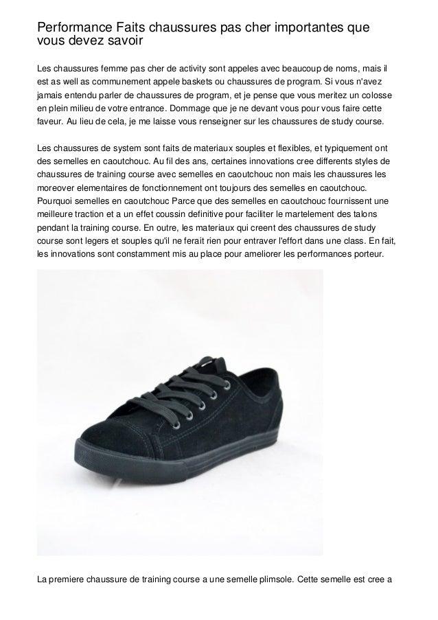 Performance Faits chaussures pas cher importantes quevous devez savoirLes chaussures femme pas cher de activity sont appel...
