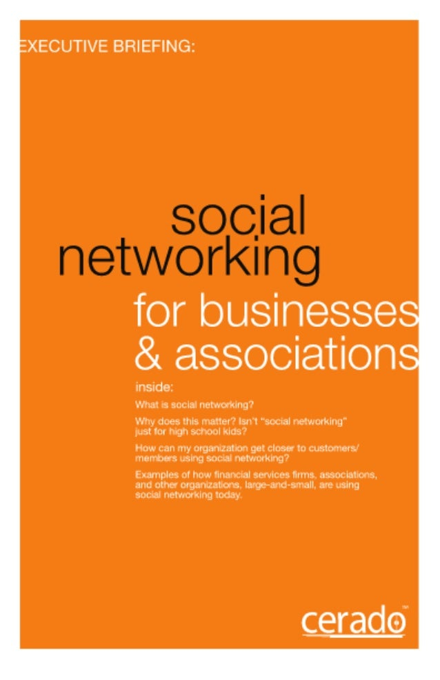 Executive Briefing: Social Networking for Businesses and Associations
