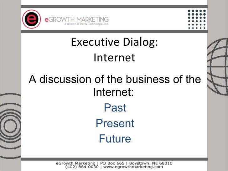 Internet Marketing Strategies for Executive Dialog Members