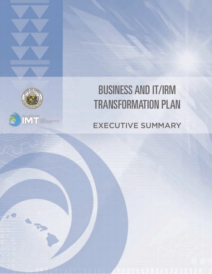 BUSINESS AND IT/IRM                                                           TRANSFORMATION PLAN                         ...