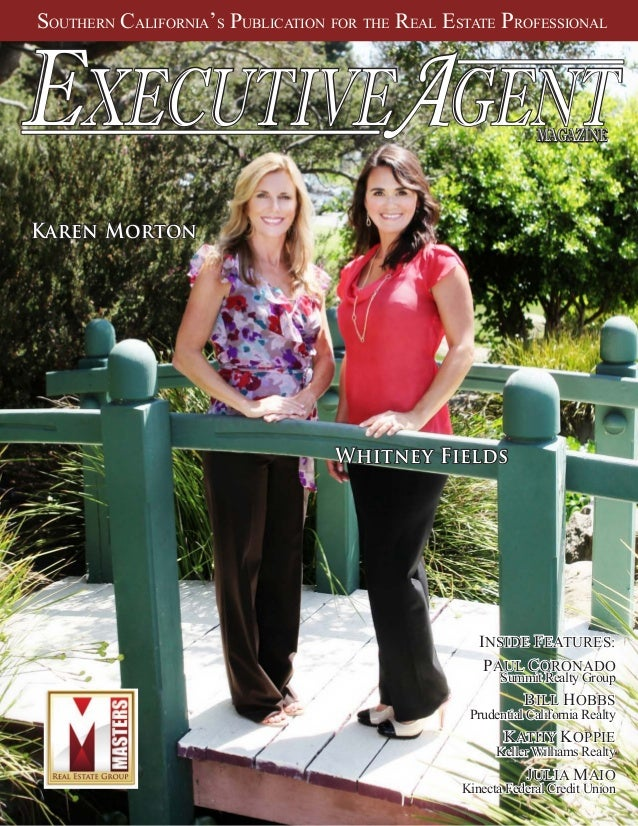 SOUTHERN CALIFORNIA'S PUBLICATION FOR THE REAL ESTATE PROFESSIONAL EXECUTIVEAGENTTM MAGAZINE Whitney Fields INSIDE ...